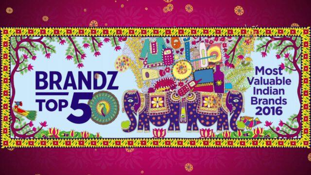 BrandZ Top 50 Most Valuable INDIAN Brands 2016 – TEASER 2