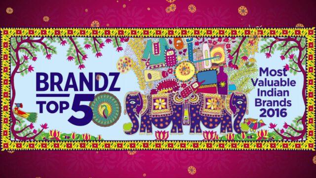 BrandZ Top 50 Most Valuable INDIAN Brands 2016 – TEASER 4