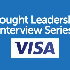 BrandZ Top 100 Most Valuable GLOBAL Brands – Thought Leadership Interview Series – Visa