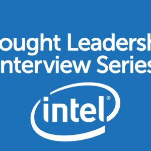 BrandZ Top 100 Most Valuable GLOBAL Brands – Thought Leadership Interview Series – Intel