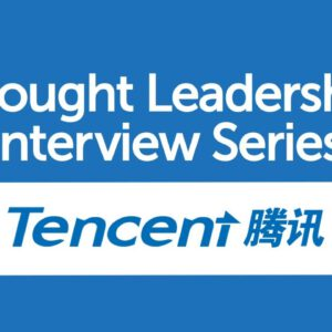 BrandZ Top 100 Most Valuable GLOBAL Brands – Thought Leadership Interview Series – Tencent