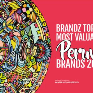 BrandZ Top 20 Most Valuable Peruvian Brands 2017 – Countdown