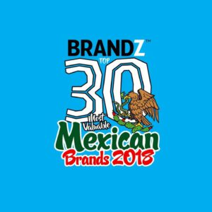 BrandZ Top 30 Most Valuable Mexican Brands 2018 – Countdown