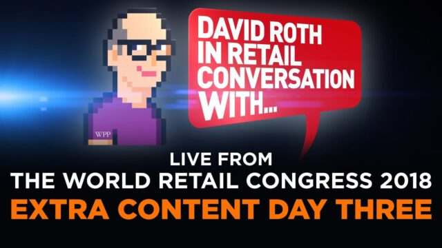 IN RETAIL CONVERSATION LIVE   WRC2018   DAY THREE EXTRA