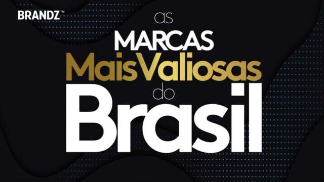 BrandZ Top 60 Most Valuable Brazilian Brands 2019 – Countdown