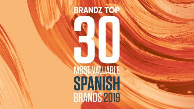 BrandZ Top 30 Most Valuable Spanish Brands 2019 – Countdown