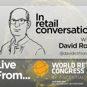 World Retail Congress 2019 – Live from Amsterdam | DAY ONE
