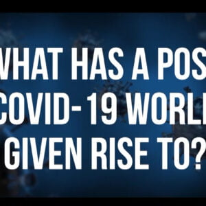 Global Diginar 2020 | What has a post Covid-19 world given rise to?