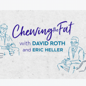 Chewing the Fat, Eric Heller | Episode 1