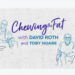 Chewing the Fat, Toby Hoare | Episode 2